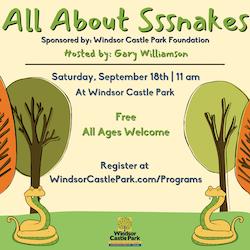 All About Sssnakes Program at Windsor Castle Park