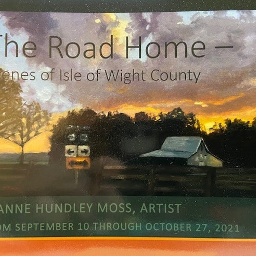 Exhibit The Road Home  Scenes of Isle of Wight County