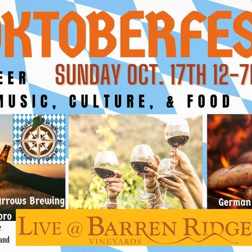 Barren Ridge Vineyard's Premier Oktoberfest!